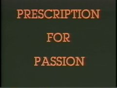 Prescription For Passion